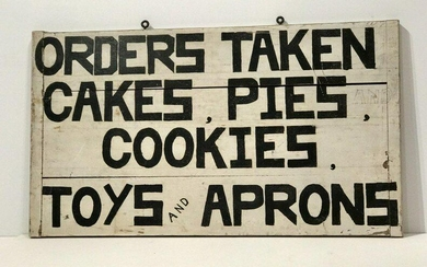 Orders Taken, Cakes, Pies, Cookies, Toys & Aprons Sign
