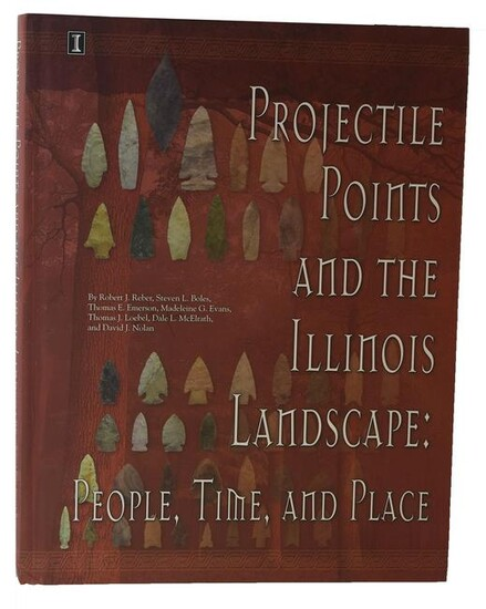 Book: Projectile Points and the Illinois Landscape. 1st