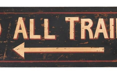 """PAINTED WOODEN """"TO ALL TRAINS"""" SIGN"""