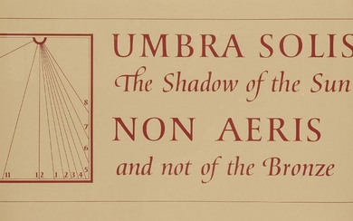 Ian Hamilton Finlay CBE, Scottish 1925-2006- Umbra Solis, Non Aeris the Shadow of the Sun and not of the Bronze, c.1975; screenprint in colours on wove, published by The Wild Hawthorn Press, Lanark, sheet 36.5 x 75cm (ARR) (framed) Provenance: the...
