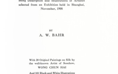 A. W. Bahr, Old Chinese Porcelain and Works of Art in China, 1912 | A.W. Bahr著 《中國古董瓷器及工藝品》作者簽名版 1912年, A. W. Bahr, Old Chinese Porcelain and Works of Art in China, 1912 | A.W. Bahr著 《中國古董瓷器及工藝品》作者簽名版 1912年