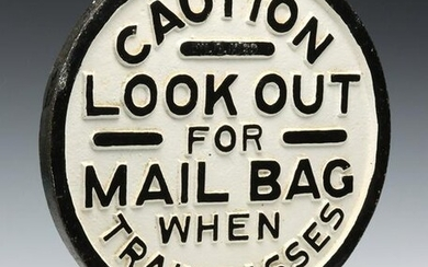 IRON SIGN WITH CAST LETTERING 'LOOK OUT FOR MAIL BAG'