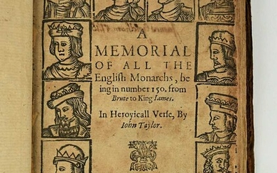 TAYLOR (John) A Memorial of all the English Monarchs, being in number 150 from Brute to King