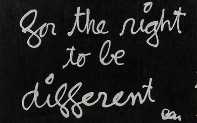 BEN VAUTIER (1935-) For the right to be different / Pour le...