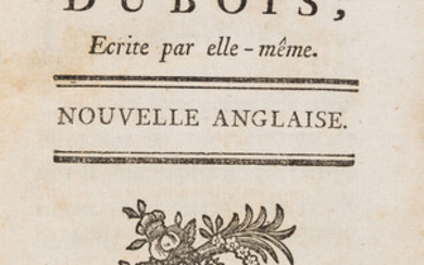 Novels.- Woodfin (Mrs A.) Histoire de Madame Dubois, first edition in French, Amsterdam et se trouve a Paris, Merigot jeune, 1769 bound with another, similar