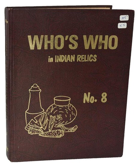 Book: Who's Who in Indian Relics #8 (Weidner, 1992).