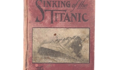 """Official Edition """"The Sinking of the Titanic,"""" 1912"""