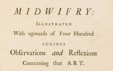 Midwifery.- Mauquest de La Motte (Guillaume) A general treatise of midwifry:, first edition in English, Printed for James Waugh, 1746; and another 18th century French Midwifery (2)