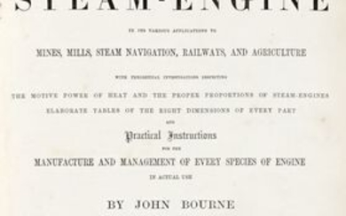 Lotto di edizioni di scienze tecniche, matematiche e ingegneria, Bourne John, Treatise on the steam-engine in its various applications to mines, mills, steam navigation, railways, and agriculture... London: Longman, Green, Longman, and Roberts, s.d.