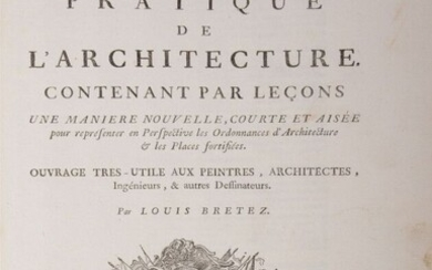 Architecture BRETEZ (Louis) The Practical Perspective of Architecture. Containing by...