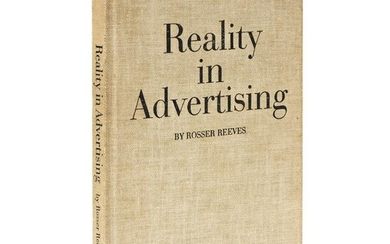 (ECONOMICS.) Reeves, Rosser. Reality in Advertising.