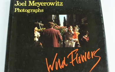 Wild Flowers, photographer Joel Meyerowitz, first edition, published by A...